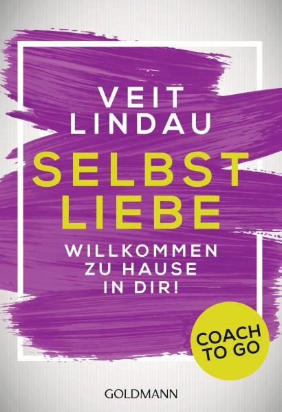Coach to go Selbstliebe: CD | Willkommen zu Hause in dir! (Veit Lindau)