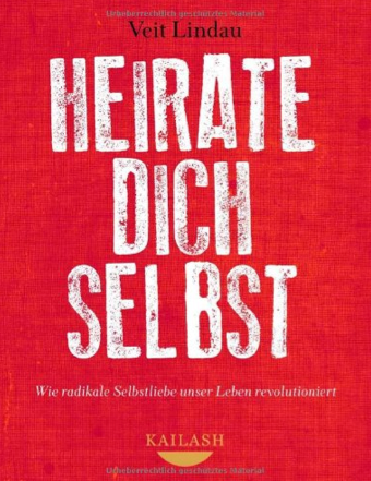 Heirate dich selbst! - Mit Meditations CD