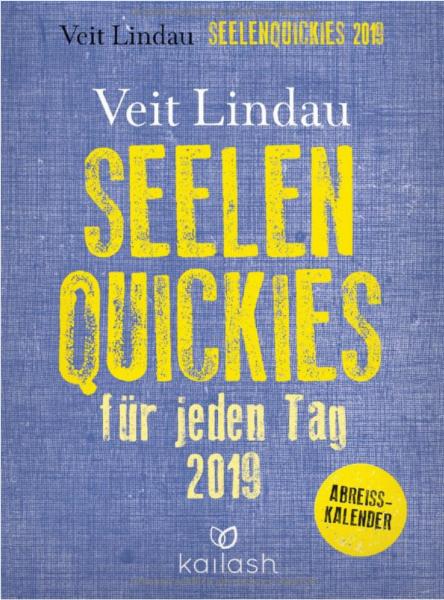 Seelen Quickies Kalender von Veit Lindau 2019