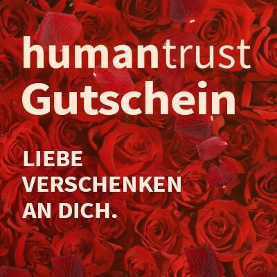 """Geschenkgutschein für einen Monat humantrust """"GUTES LEBEN & ERFOLG"""" (PDF per E-Mail)"""